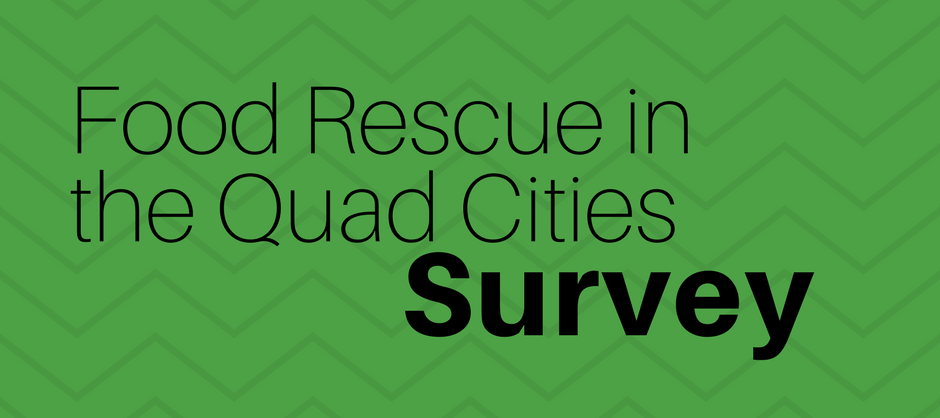 Food Rescue in the Quad Cities Survey